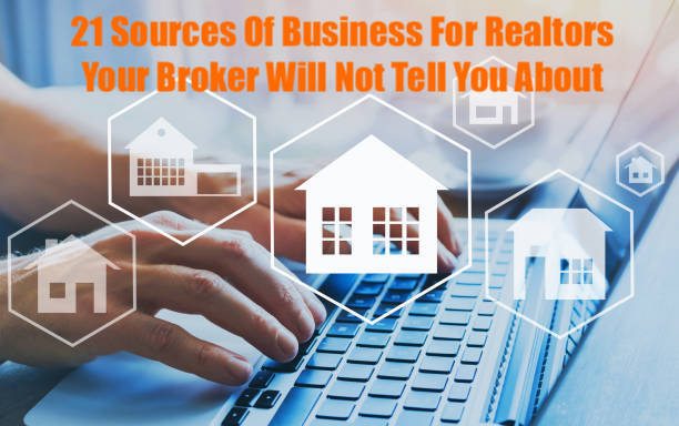 21 Sources of Business For Realtors